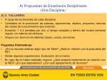 a propuestas de ense anza disciplinares una disciplina1
