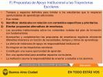 f propuestas de apoyo institucional a las trayectorias escolares