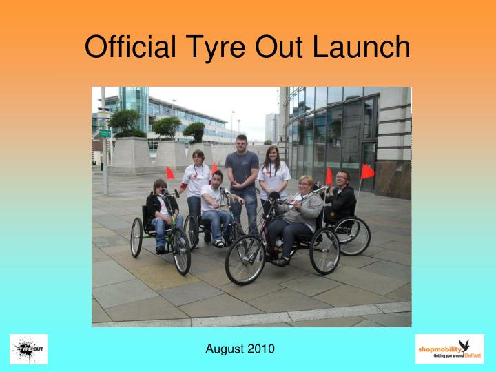 Official Tyre Out Launch