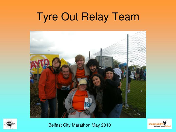 Tyre Out Relay Team