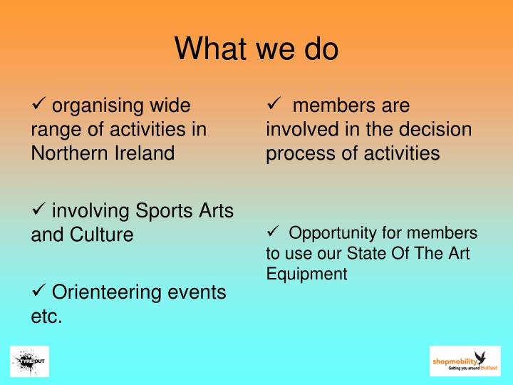 organising wide range of activities in Northern Ireland