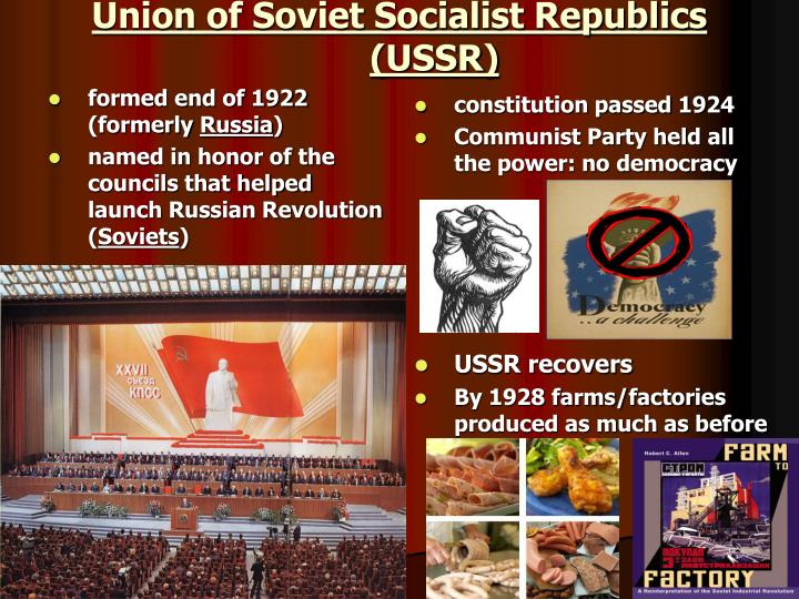 Union of Soviet Socialist Republics (USSR)