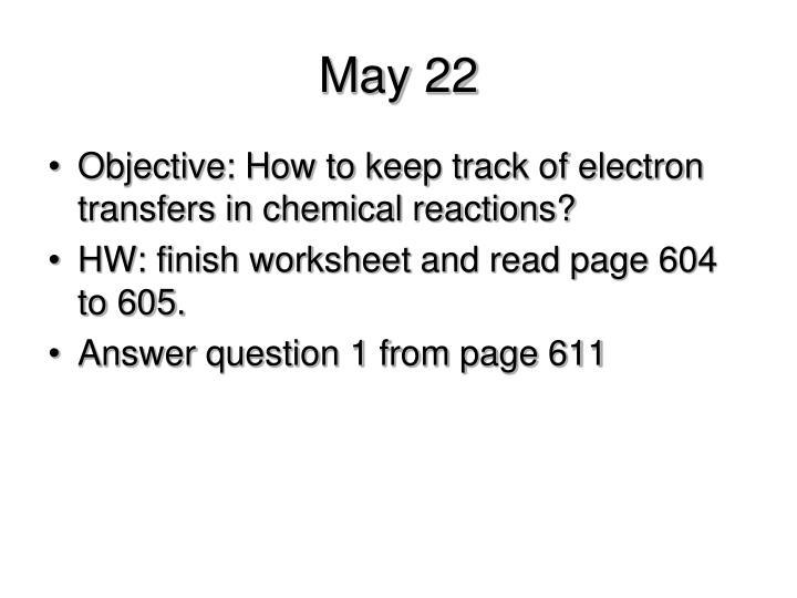May 22