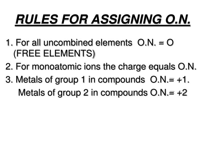RULES FOR ASSIGNING O.N.