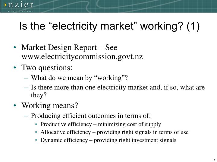 "Is the ""electricity market"" working? (1)"