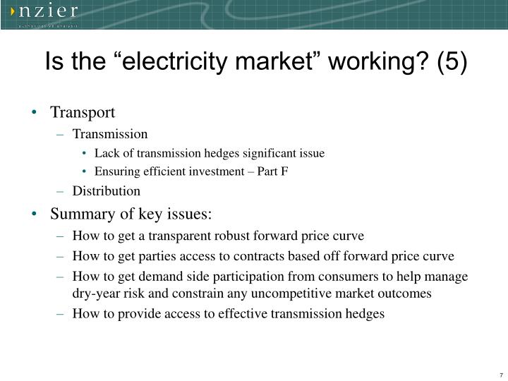 "Is the ""electricity market"" working? (5)"