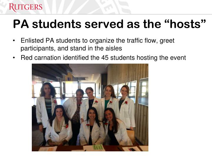 "PA students served as the ""hosts"""