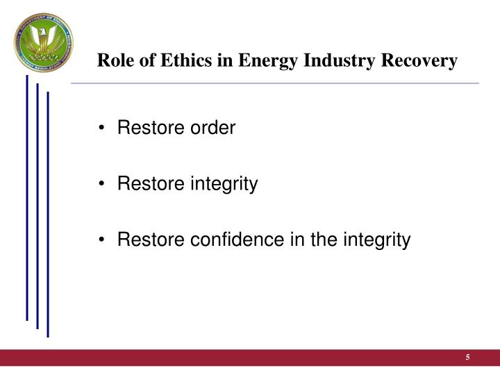 Role of Ethics in Energy Industry Recovery
