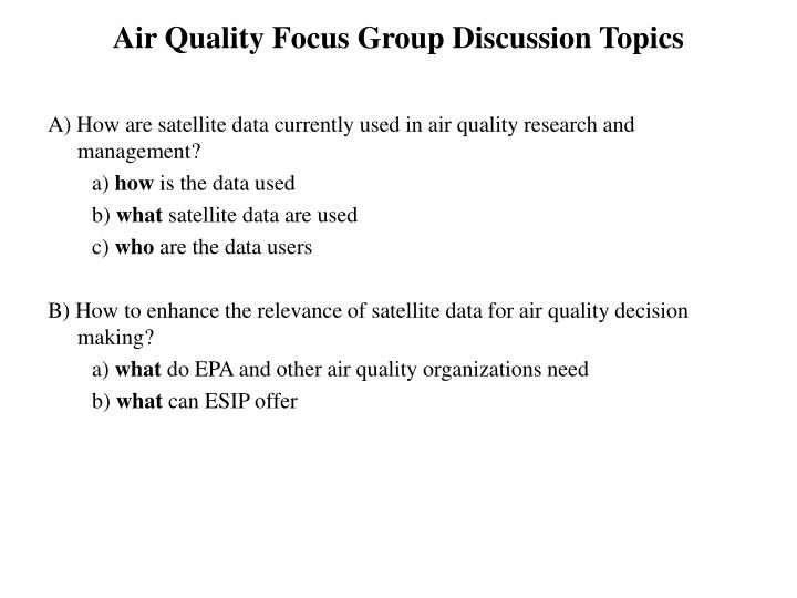 Air quality focus group discussion topics