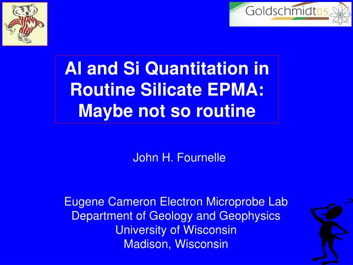 Al and Si Quantitation in Routine Silicate EPMA: