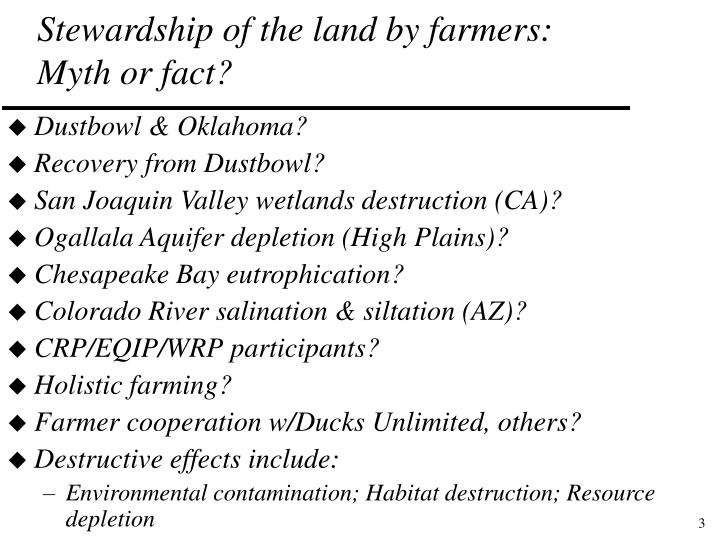 Stewardship of the land by farmers myth or fact