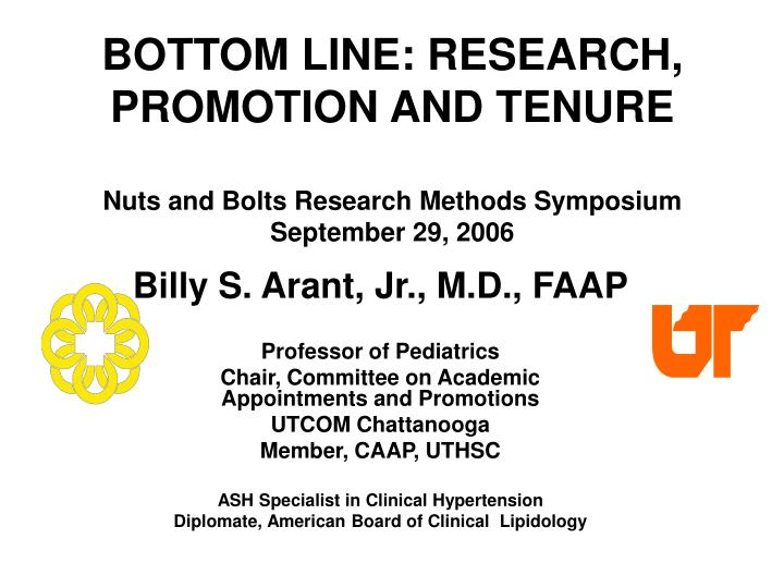 BOTTOM LINE: RESEARCH, PROMOTION AND TENURE