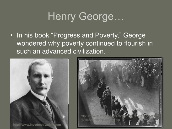 Henry George…