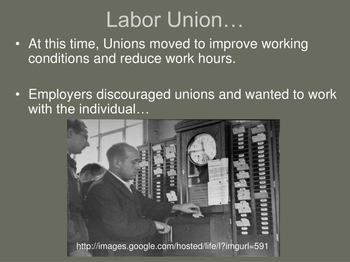 Labor Union…