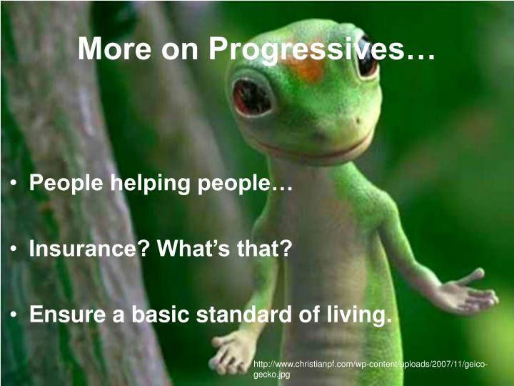 More on Progressives…