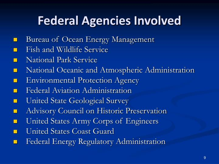 Federal Agencies Involved