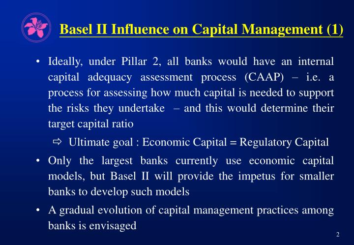 Basel ii influence on capital management 1