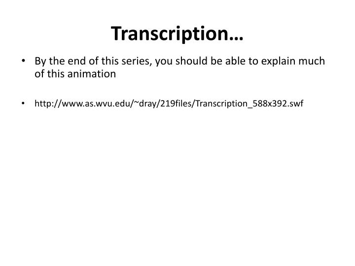Transcription…