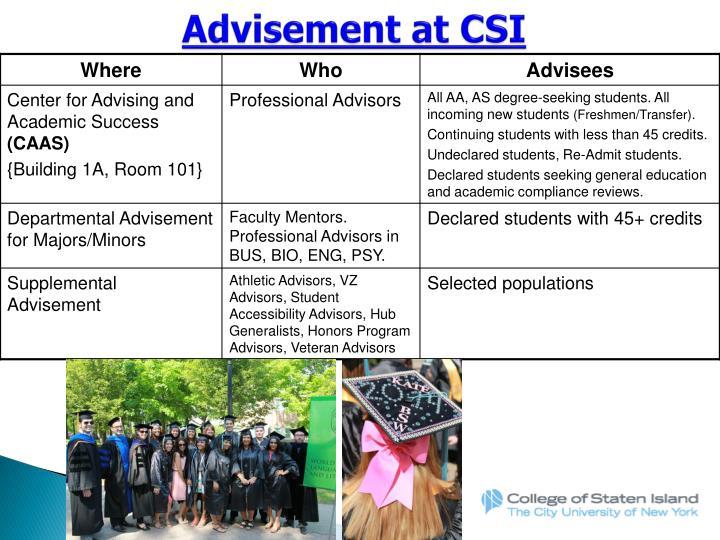 Advisement at CSI