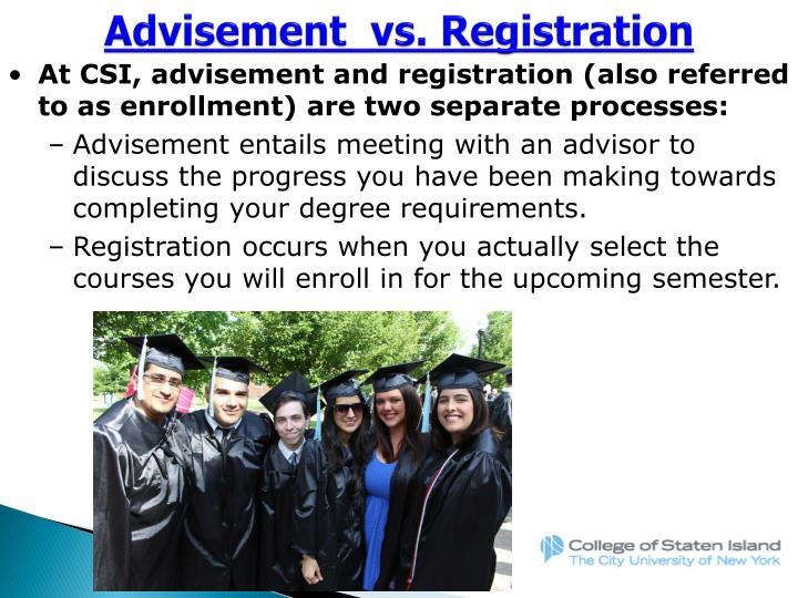 Advisement  vs. Registration