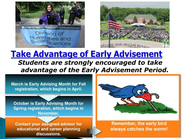 Take Advantage of Early Advisement