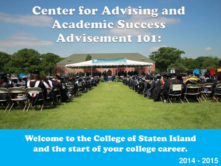 Center for Advising and Academic Success