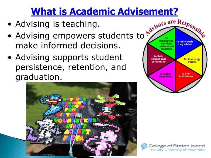 What is Academic Advisement?