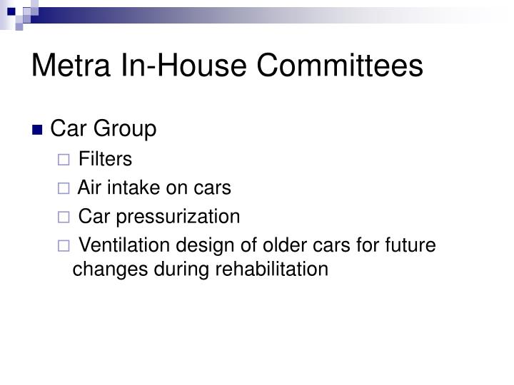 Metra In-House Committees