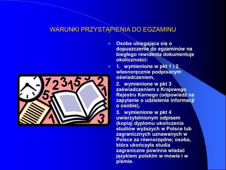 WARUNKI PRZYSTĄPIENIA DO EGZAMINU