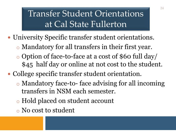 Transfer Student Orientations at Cal State Fullerton