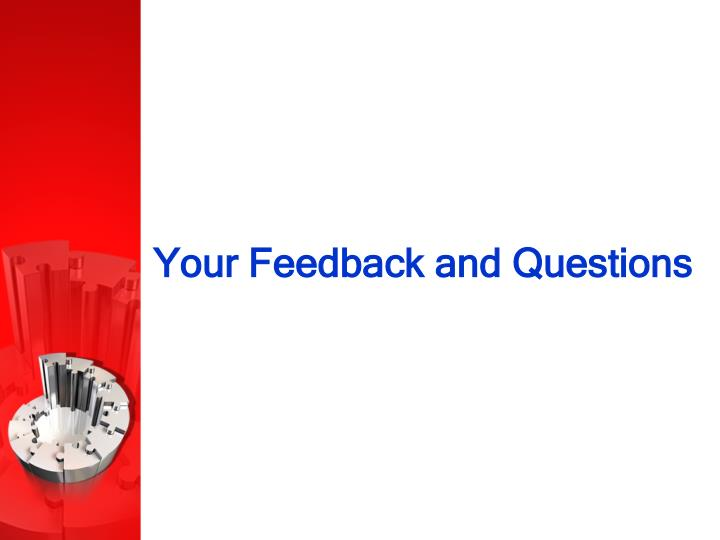 Your Feedback and Questions