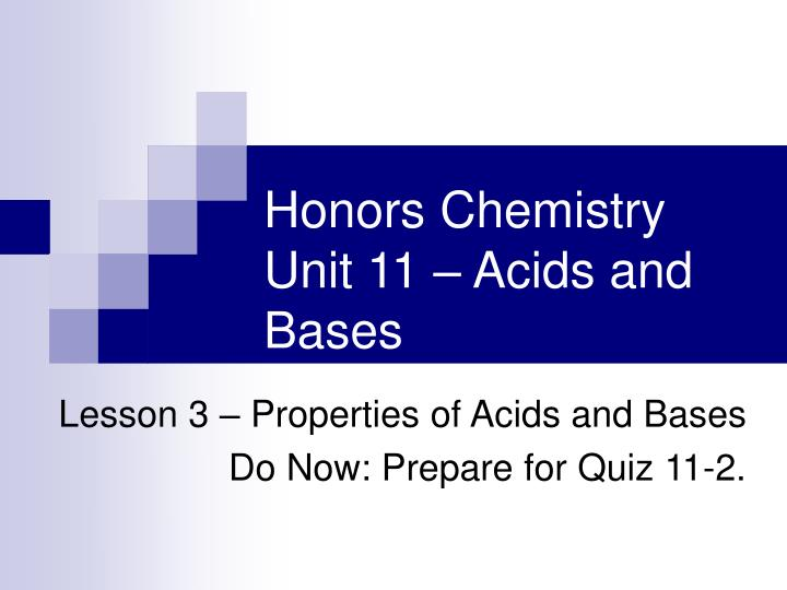 honors chemistry unit 11 acids and bases