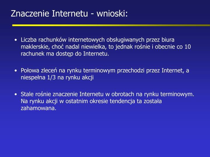 Znaczenie Internetu - wnioski: