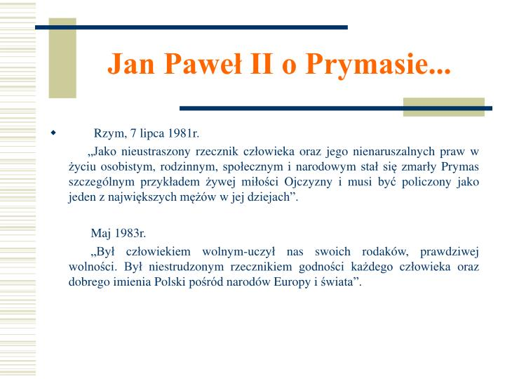 Jan Paweł II o Prymasie...