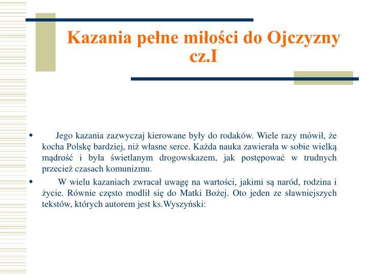 Kazania pełne miłości do Ojczyzny cz.I