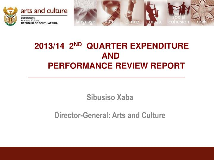 2013 14 2 nd quarter expenditure and performance review report