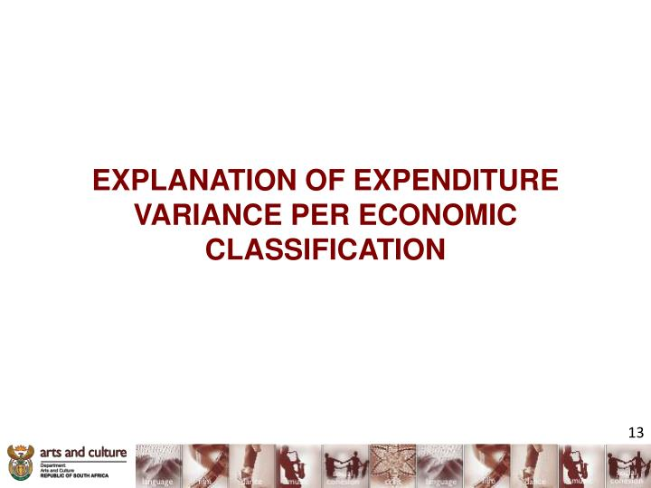 EXPLANATION OF EXPENDITURE VARIANCE PER ECONOMIC CLASSIFICATION