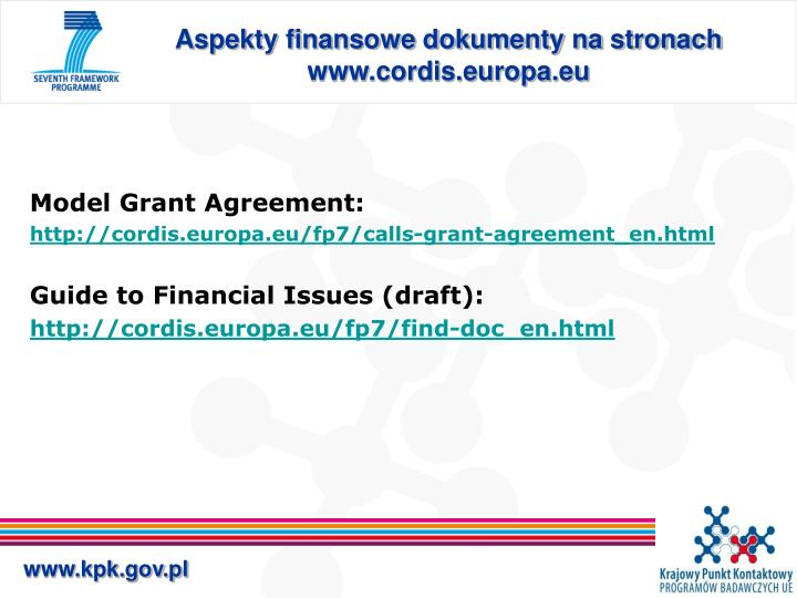 Aspekty finansowe dokumenty na stronach www.cordis.europa.eu
