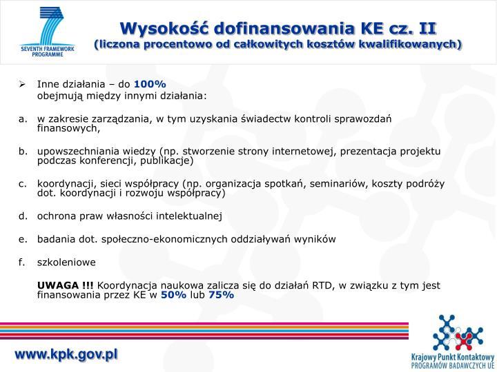 Wysokość dofinansowania KE cz. II
