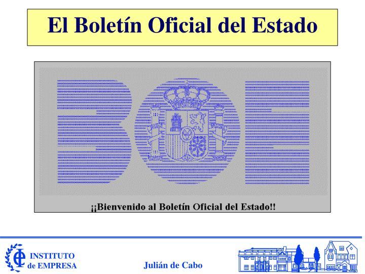 El Boletín Oficial del Estado
