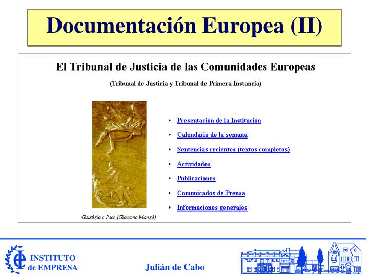 Documentación Europea (II)