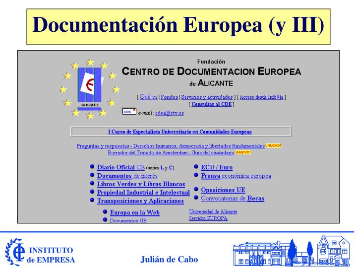 Documentación Europea (y III)