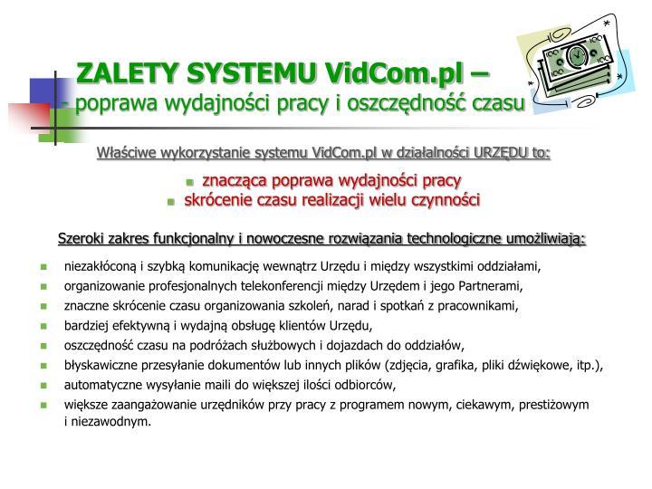 ZALETY SYSTEMU VidCom.pl –