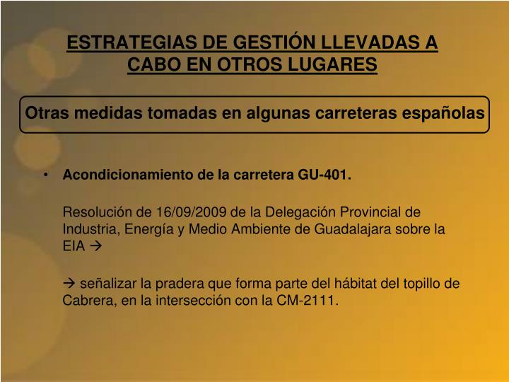 ESTRATEGIAS DE GESTIÓN LLEVADAS A CABO EN OTROS LUGARES