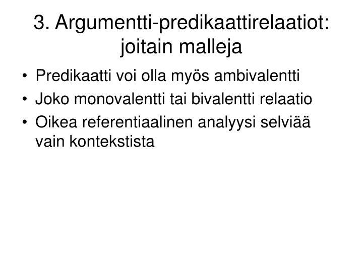 3. Argumentti-predikaattirelaatiot: joitain malleja