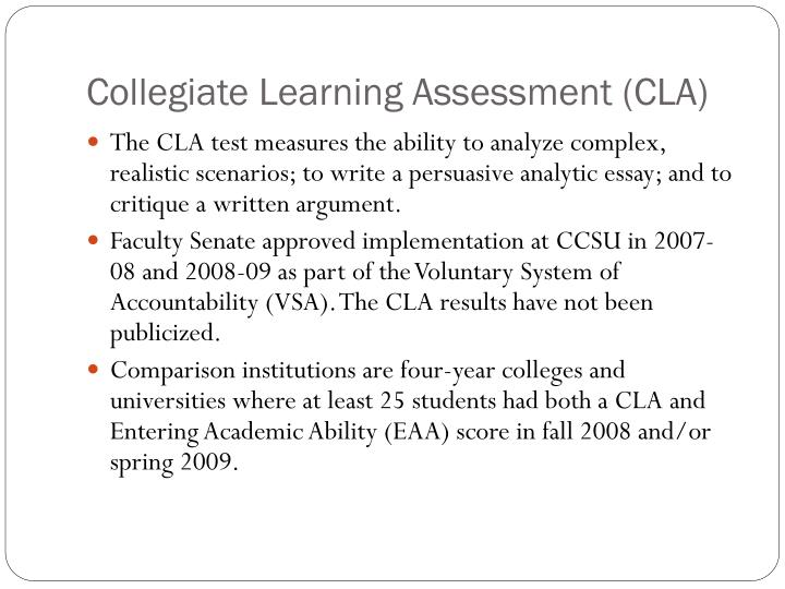 Collegiate learning assessment cla