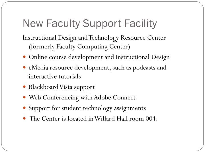 New Faculty Support Facility