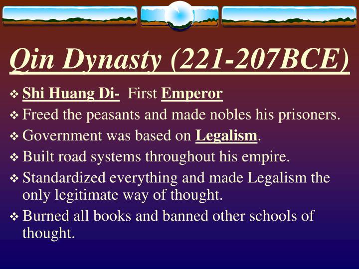 Qin Dynasty (221-207BCE)