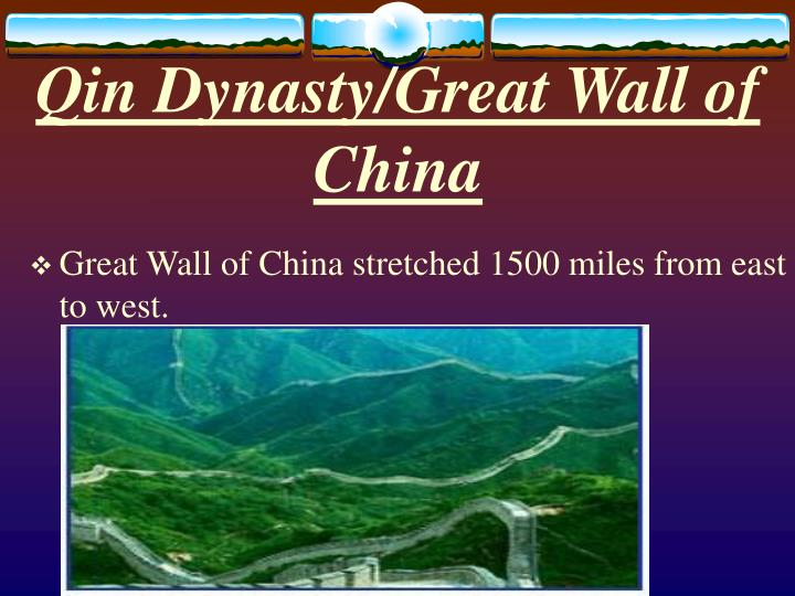 Qin Dynasty/Great Wall of China