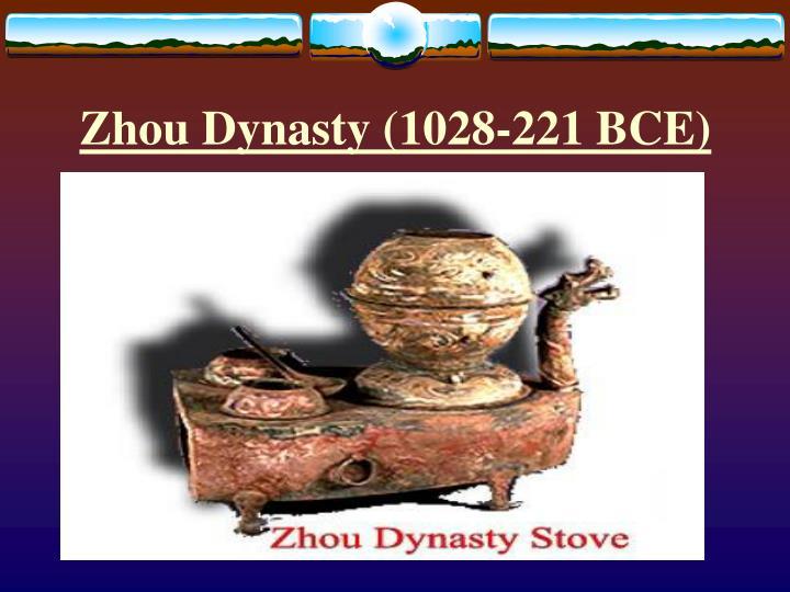 Zhou Dynasty (1028-221 BCE)